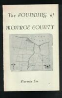 The Founding of Monroe County New York Booklet Florence Lee