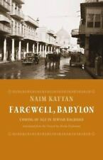 Farewell Babylon: Coming of Age in Jewish Baghdad