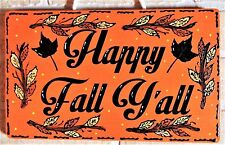 Happy Fall Y'All Sign Autumn Wall Art Door Hanger Seasonal Plaque Thanksgiving