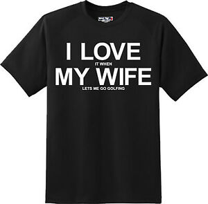 Funny  I Love My Wife Golf Outdoor Sport  Husband T Shirt New Graphic Tee