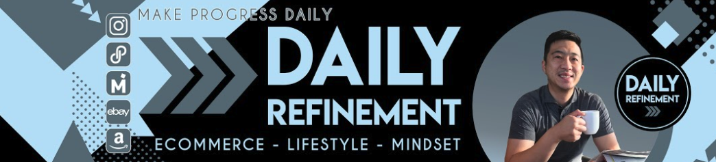 Daily Refinement