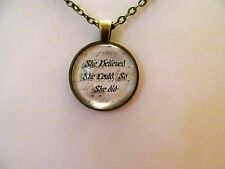 She Believed She Could, So She Did - Shakespeare Quote Antique Bronze Pendant