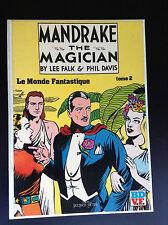Mandrake the magician Lee Falk Phil Davis le monde fantastique Glénat T2