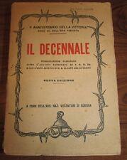 IL DECENNALE - X Anniversario della vittoria - Anno VII dell'era fascista   1929