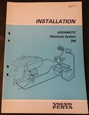 1984 VOLVO PENTA AQUAMATIC 290 ELECTRICAL INSTALLATION MANUAL  PN 5306 (809)