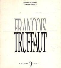Francois Truffaut -BARBERA, MOSCA- 1995-  Il Castoro Cinema - ST512