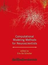 Computational Modeling Methods for Neuroscientists (Computational Neuroscience S
