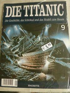 """Bausatz Hefte """" DIE  TITANIC  """" verschiedene Heft Nummern- Sie bieten auf 1 Heft"""