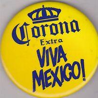 "VINTAGE 3"" PINBACK #31-029 -   - BEER - CORONA EXTRA - VIVA MEXICO"
