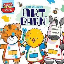 Noah's Park: Art Barn 1 by Sam Williams (2016, Board Book)