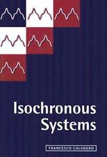 Isochronous Systems by Francesco Calogero (2008, Hardcover)