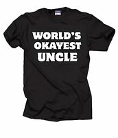Gift For Uncle World's OKAYEST Uncle Tee Shirt Funny Family T-Shirt