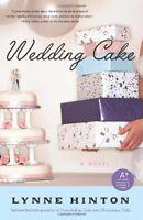 Wedding Cake: A Novel (A Hope Springs Book) by Lynne Hinton