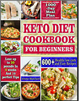 Keto Diet Cookbook For Beginners – 600+ Health  -- [PDF/Eb00k] New Cookbook 2020