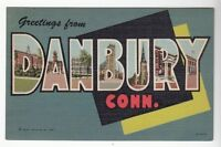 [43468] OLD LARGE LETTER POSTCARD GREETINGS from DANBURY, CONNECTICUT