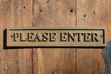 """PLEASE ENTER"" Door Sign or Wall Plaque for your Front Door, Cafe, Restaurant"