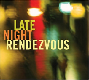 Various-Late Night Rendezvous (US IMPORT) CD NEW