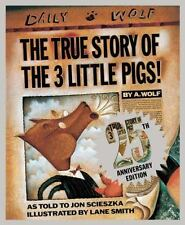 The True Story Of The Three Little Pigs 25th Anniversary Edition: By Jon Scie...