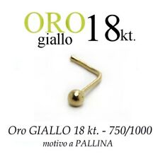 Piercing da naso nose ORO GIALLO 18kt.con PALLINA da mm.2 yellow GOLD with BALL