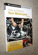 How to Restore Your Motorcycle,Zimmerman,VG,SB,2010,2nd Edition b11