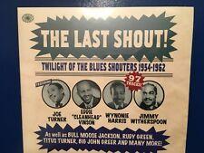 THE LAST SHOUT.       3 CDS.       TWILIGHT OF BLUES SHOUTERS.  1954 - 1962.