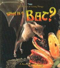 What Is a Bat? (Science of Living Things (Paperbac