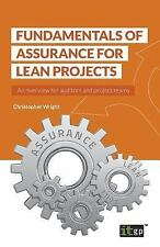 Fundamentals of Assurance for Lean Projects: An Overview for Auditors and Projec