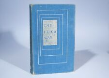 The Leica Way 4th Edition 1957 Andrew Matheson