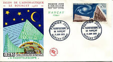 FRANCE FDC - 477 1362 1 RADIOTELESCOPE DE NANCAY 8 6 1963