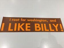 "Washington Redskins Billy Kilmer ""I LIKE BILLY"" bumper sticker (1) original1972"
