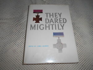 They Dared Mightily. Ed by Lionel Wigmore. Australians awarded Victoria Cross