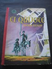 LIBRO DON QUIJOTE DE LA MANCHA. ED. LUIS VIVES 1960