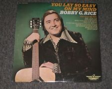 Bobby G. Rice~You Lay So Easy On My Mind~1973 Country~FAST SHIPPING!!