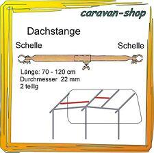 Dachauflagestange 22mm 70-120 cm, Zelt-Stange Zeltgestänge Zeltstangen Vorzelt