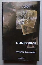 #) L'uniforme - Romain GUILLERMIC - 2ème guerre mondiale