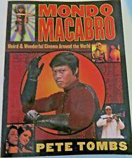 Mondo Macabra: Weird & Wonderful Cinema Around the World by Peter Tombs, 1998