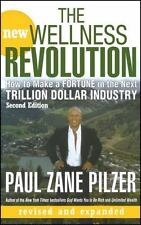 The New Wellness Revolution: How to Make a Fortune in the Next Trillion Dollar I