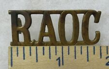 RAOC - ORIGINAL WW1 Vintage BRITISH MILITARY METAL SHOULDER TITLE BADGE