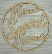 Wooden sign / hoop / ring - Home Sweet Home