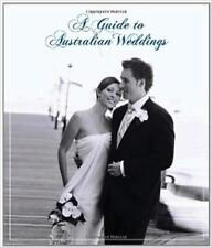 A GUIDE TO AUSTRALIAN WEDDINGS by Rockpool Publishing (2007) NEW