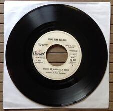 """GRAND FUNK RAILROAD / WE'RE AN AMERICAN BAND - 7"""" (Italy 1973 - JUKE BOX)"""