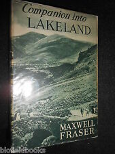 Companion into Lakeland by Maxwell Fraser - 1945 - Vintage County History/Travel