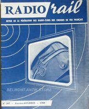 Radio Rail n°207 - 1960 - Ondes et electrons - Antiparasitage automobiles -