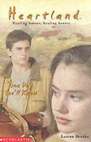 One Day You'll Know (Heartland 6), Brooke, Lauren, Very Good Book