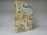 Dervla Murphy Full Tilt 1st Edition 1965 ID829