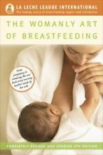 The Womanly Art of Breastfeeding by La Leche League International (2010,...