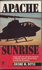 Apache Sunrise by Jerome M. Boyle (1994)  First Printing