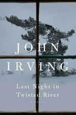 LAST NIGHT in TWISTED RIVER by John Irving (2009, Hardcover)