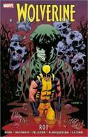 Wolverine Rot Hardcover Marvel  HC  Sealed Bunn, Brandon, Latour