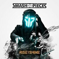 Smash Into Pieces - Rise And Shine [CD]